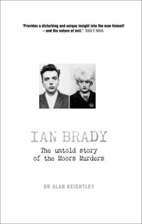 Ian Brady: The Untold Story Of The Moors Murders