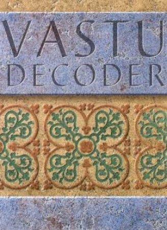 Vastu Decoder by Ashwinie Kumar Bansal