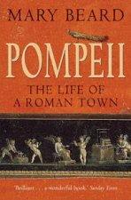 Pompeii The Life Of A Roman Town