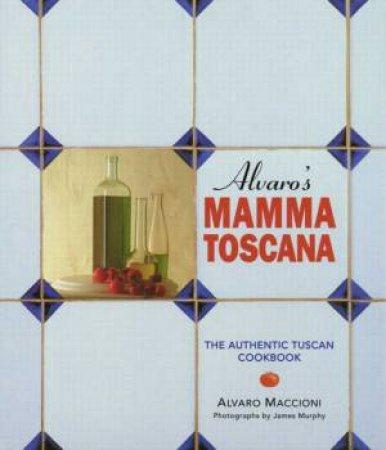 Alvaro's Mamma Toscana by Alvaro Maccioni
