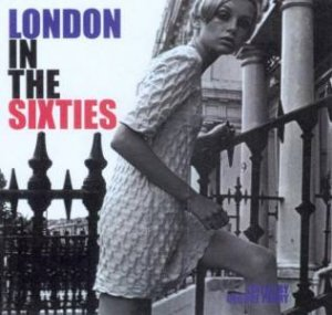 London In The Sixties by George Perry