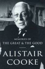 Alistair Cooke Memories Of The Great And Good