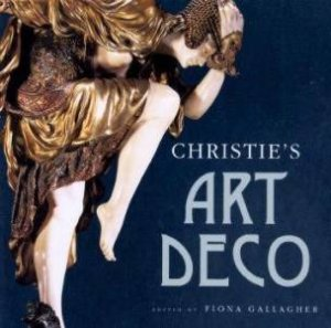 Christie's Art Deco by Fiona Gallagher