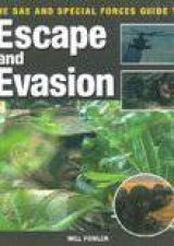 SAS and Special Forces Guide to Escape and Evasion