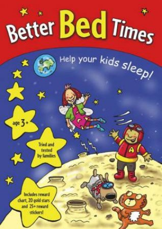 Better Bed Times: Help Your Kids Sleep! by Red Fox