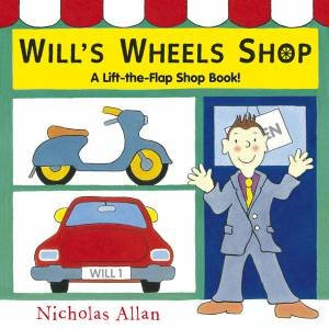 Will's Wheels Shop by Nicholas Allan