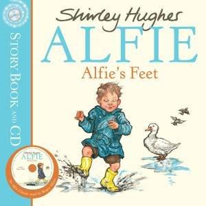Alfie's Feet plus CD by Shirley Hughes