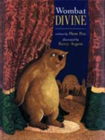 Wombat Divine by Mem Fox & Kerry Argent (Ill)