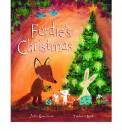 Ferdie's Christmas by Julia Rawlinson & Tiphanie Beeke