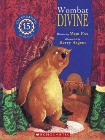 Wombat Divine (15th Anniversary Edition) by Mem Fox