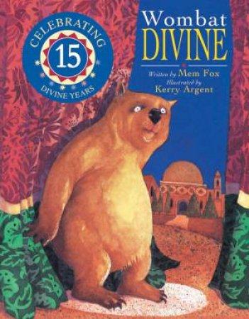 Wombat Divine Mini (15th Anniversary Editio) by Mem Fox