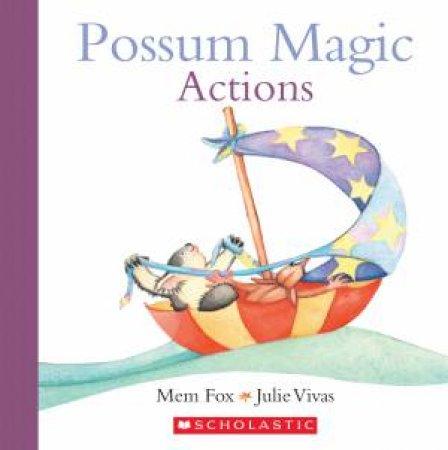 Possum Magic: Actions