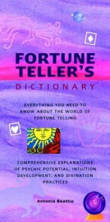 Fortune Teller's Dictionary by Antonia Beattie