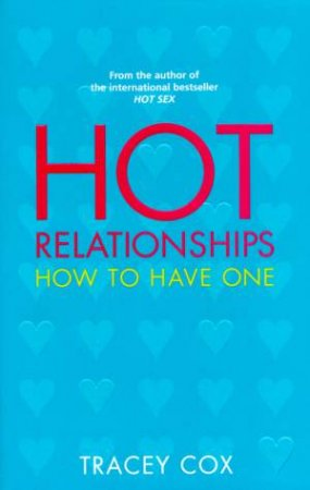 Hot Relationships by Tracey Cox
