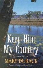 Keep Him My Country