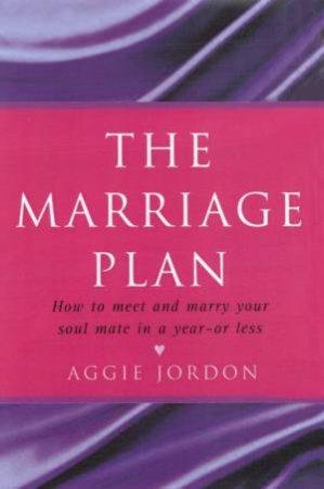The Marriage Plan by Aggie Jordan