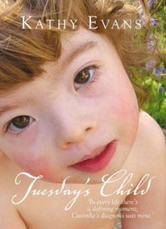 Tuesday's Child by Kathy Evans