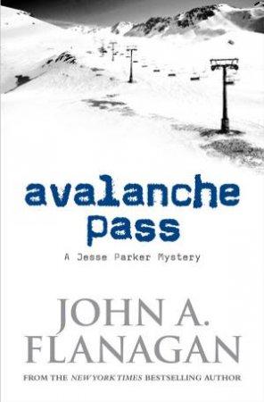 Avalanche Pass: A Jesse Parker Mystery