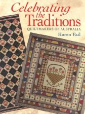 Celebrating The Traditions Quiltmakers of Australia
