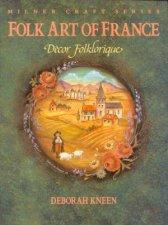 Folk Art Of France Decor Folklorique