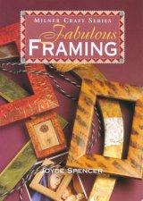 Fabulous Framing
