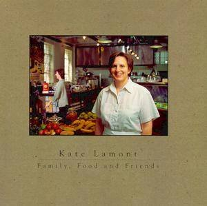 Kate Lamont: Family, Food & Friends