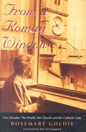 From A Roman Window by Rosemary Goldie