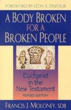 A Body Broken For A Broken People