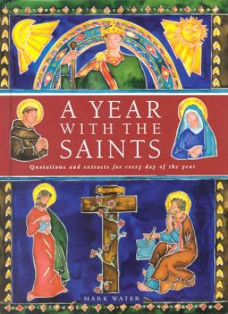 A Year With The Saints by Mark Water