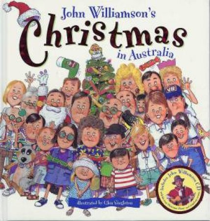 Christmas In Australia Book.John Williamson S Christmas In Australia Book Cd By John Williamson 9781863889995 Qbd Books