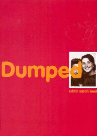 Dumped by Sarah Neal
