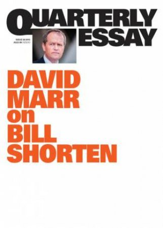 david marr quarterly essay shorten