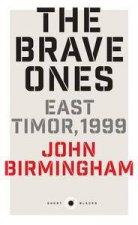 Short Black The Brave Ones East Timor 1999