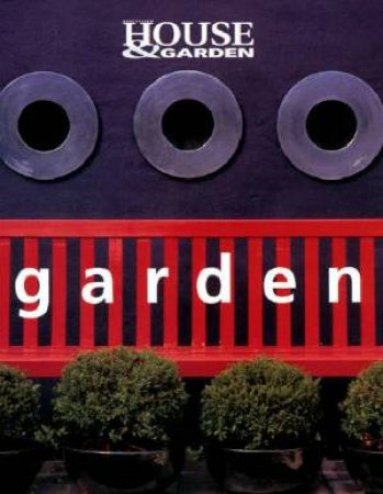 Australian House & Garden: Garden by Various
