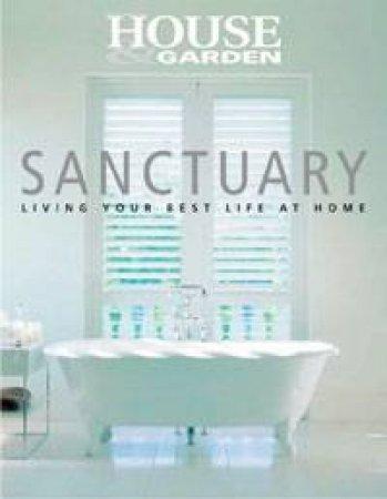 House & Garden: Sanctuary by Various