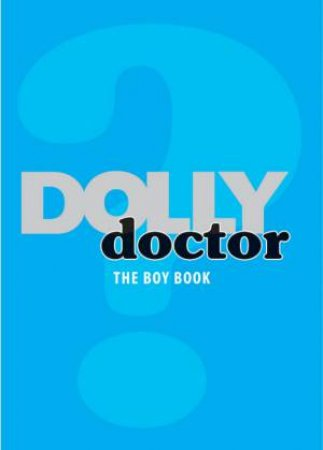 Dolly Doctor: The Boy Book by Trade