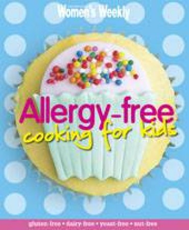 AWW Allergy Free Cooking for Kids