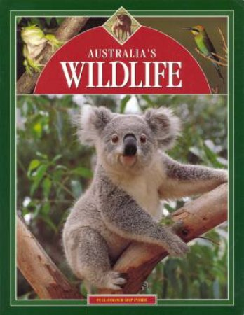 Tourist: Australia's Wildlife by Terence R Lindsey