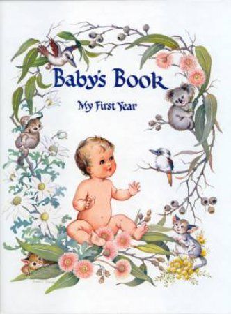 Baby's Book: My First Year - White