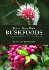 Grow Your Own Bushfoods