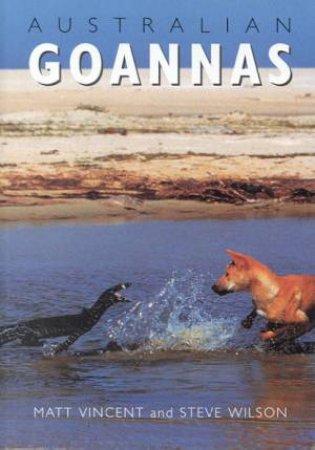 Australian Goannas by Matt Vincent & Steve Wilson