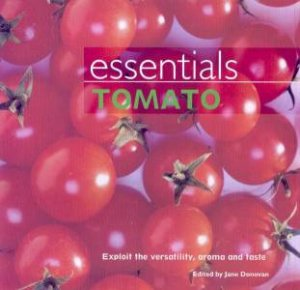 Essentials: Tomato by Jane Donovan