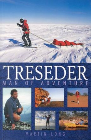 Treseder: Man Of Adventure by Martin Long