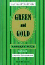 Green And Gold Cookery Book  Revised 75th Anniversay Edition
