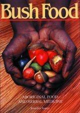 Bush Food Aboriginal Food And Herbal Medicine