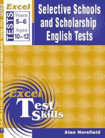 Excel Selective Schools and Scholarship Writing Tests Years 5-6
