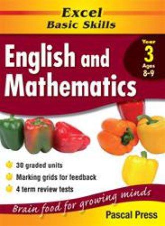 Excel Basic Skills: English & Mathematics Core Book - Year 3