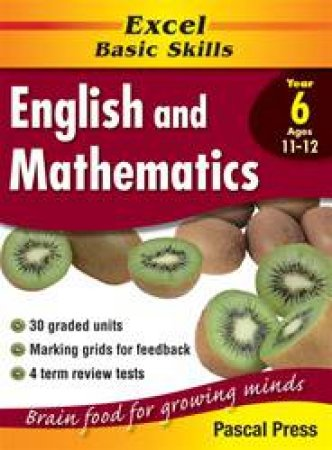 Excel Basic Skills: English & Mathematics Core Book - Year 6