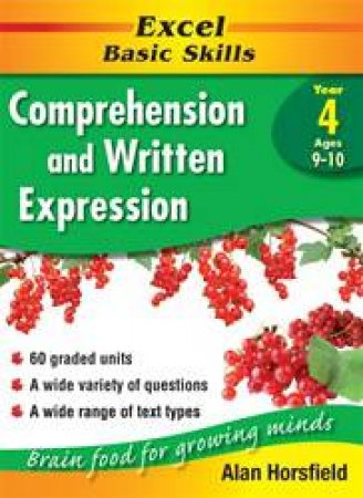 Excel Basic Skills: Comprehension & Written Expression - Year 4