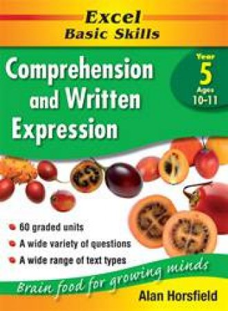 Excel Basic Skills: Comprehension & Written Expression - Year 5